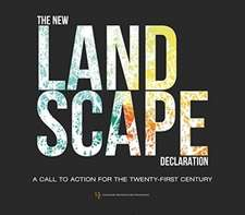 The New Landscape Declaration