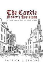 The Candle Maker`s Assistant