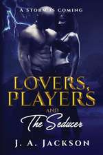 Lovers, Players & The Seducer