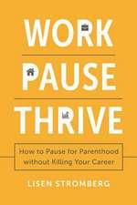 Work Pause Thrive