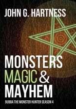 Monsters, Magic, & Mayhem