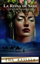 La Reina de Saba: Canción de las Canciones
