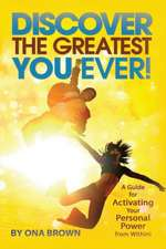 Discover the Greatest You Ever