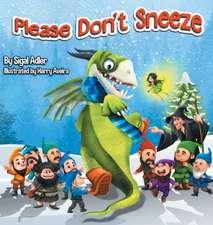 Please Don't Sneeze