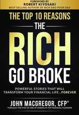 The Top 10 Reasons the Rich Go Broke