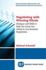 Negotiating with Winning Words