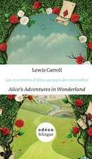 Alice's Adventures in Wonderland / Les Aventures d'Alice au pays des merveilles