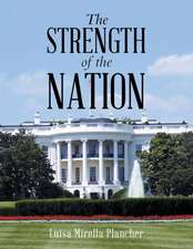 The Strength of the Nation