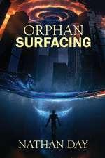 Orphan: Surfacing