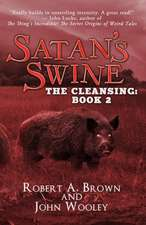 Satan's Swine: The Cleansing: Book 2