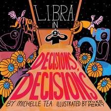 Libra: Decisions, Decisions