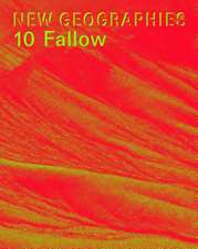 New Geographies 10: Fallow