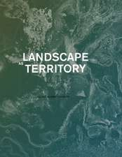 Landscape as Territory: A Cartographic Design Project