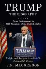 Trump - The Biography
