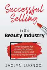 Successful Selling in the Beauty Industry