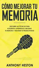 Como Mejorar tu Memoria