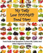 My Daily Low Fodmap Food Diary