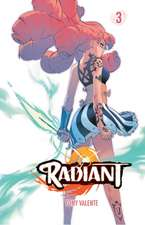 Radiant, Vol. 3