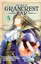 Record of Grancrest War, Vol. 5