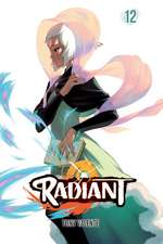 Radiant, Vol. 12