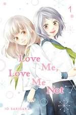 Love Me, Love Me Not, Vol. 1