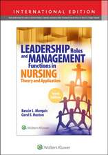 Leadership Roles and Management Functions in Nursing,  10th Edition