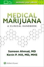 Medical Marijuana: A Clinical Handbook