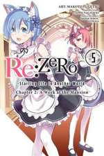 re:Zero Starting Life in Another World, Chapter 2: A Week in the Mansion Vol. 5