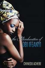 The Miseducation of Obi Ifeanyi