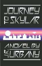 Journey to Skylar