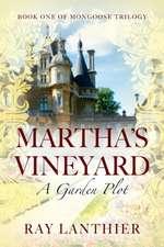 Martha's Vineyard: A Garden Plot - Book One of Mongoose Trilogy
