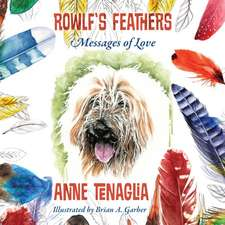 Rowlf's Feathers: Messages of Love