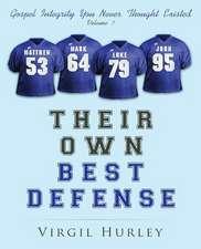 Their Own Best Defense, Volume 1