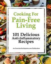 Cooking for Pain-Free Living