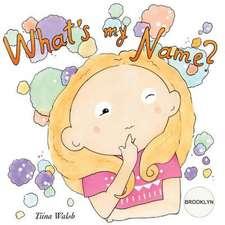What's My Name? Brooklyn