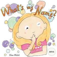 What's My Name? Arya