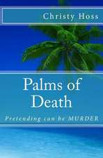 Palms of Death