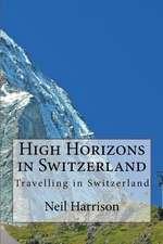 High Horizons in Switzerland