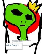 Alien Sways