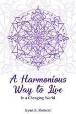 A Harmonious Way to Live
