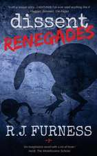 Dissent Renegades