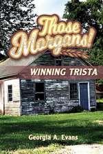 Winning Trista