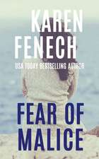 Fear of Malice (the Malice Series -- Book 2 of 2)