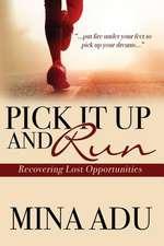 Pick It Up & Run