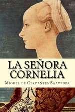 La Senora Cornelia