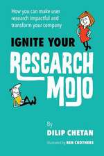 Ignite Your Research Mojo