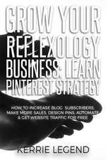 Grow Your Reflexology Business