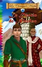 Le Destin de Nicolas (Les Chroniques D'Arkadia T.4)