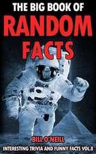 The Big Book of Random Facts Volume 8