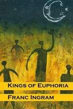 Kings of Euphoria